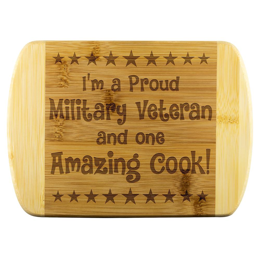 Military Veteran & Amazing Cook Cutting Board | Heroic Defender