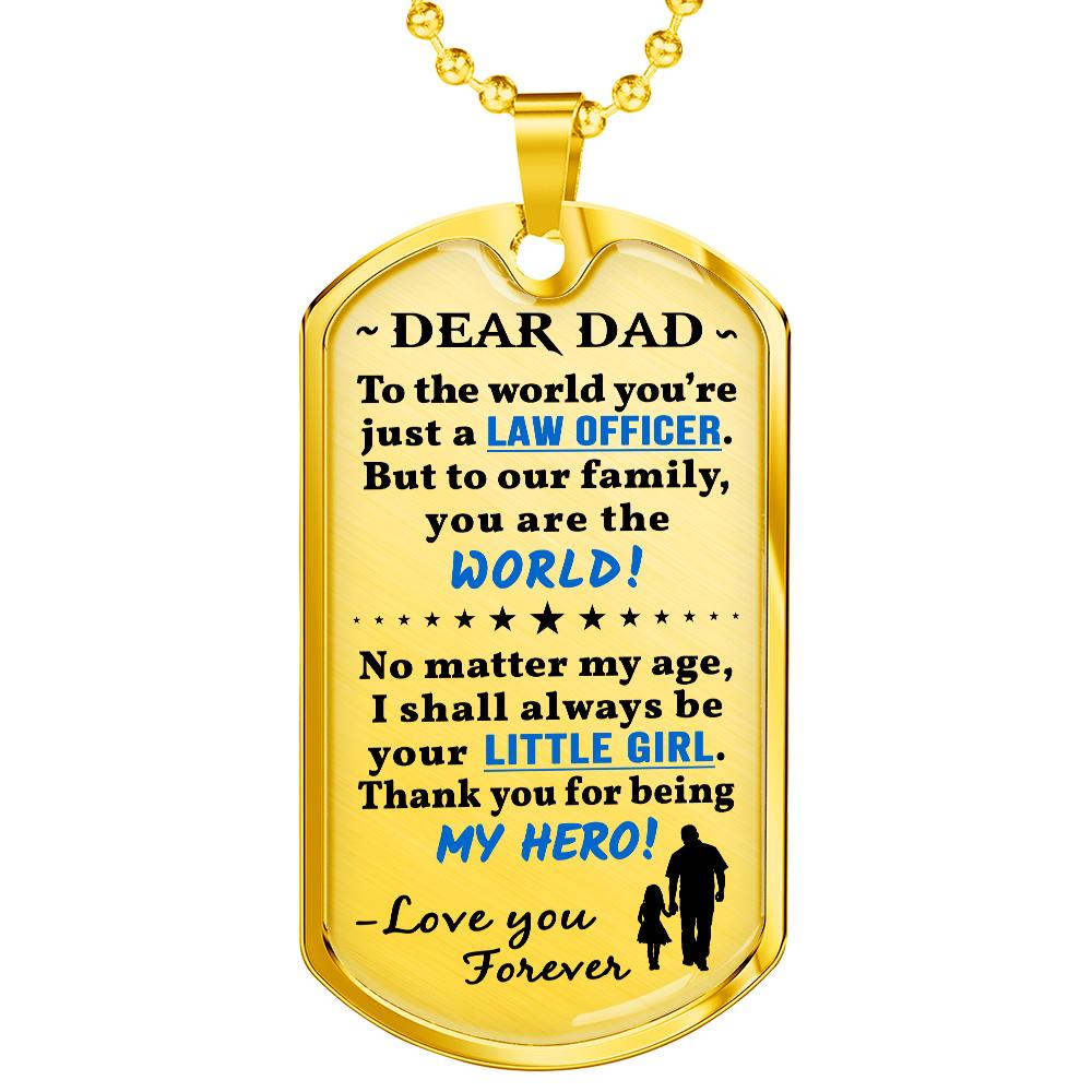 "Police Dad From Daughter ""You're My Hero"" Dog Tag 