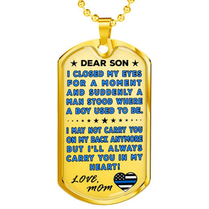 "Police Mom To Son ""You're In My Heart"" Dog Tag 