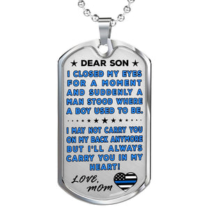 "Police Mom To Son ""You're In My Heart"" Dog Tag"