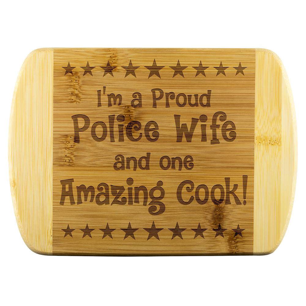 Police Wife & Amazing Cook Cutting Board | Heroic Defender