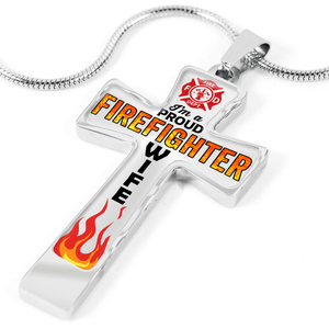 Proud Firefighter Wife Cross Necklace | Heroic Defender