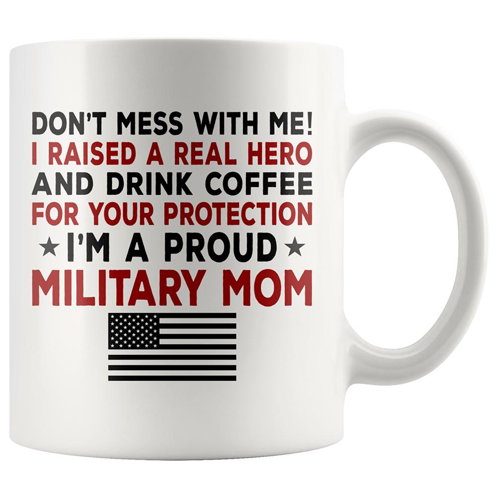 Proud Military Mom Coffee Mug | Heroic Defender