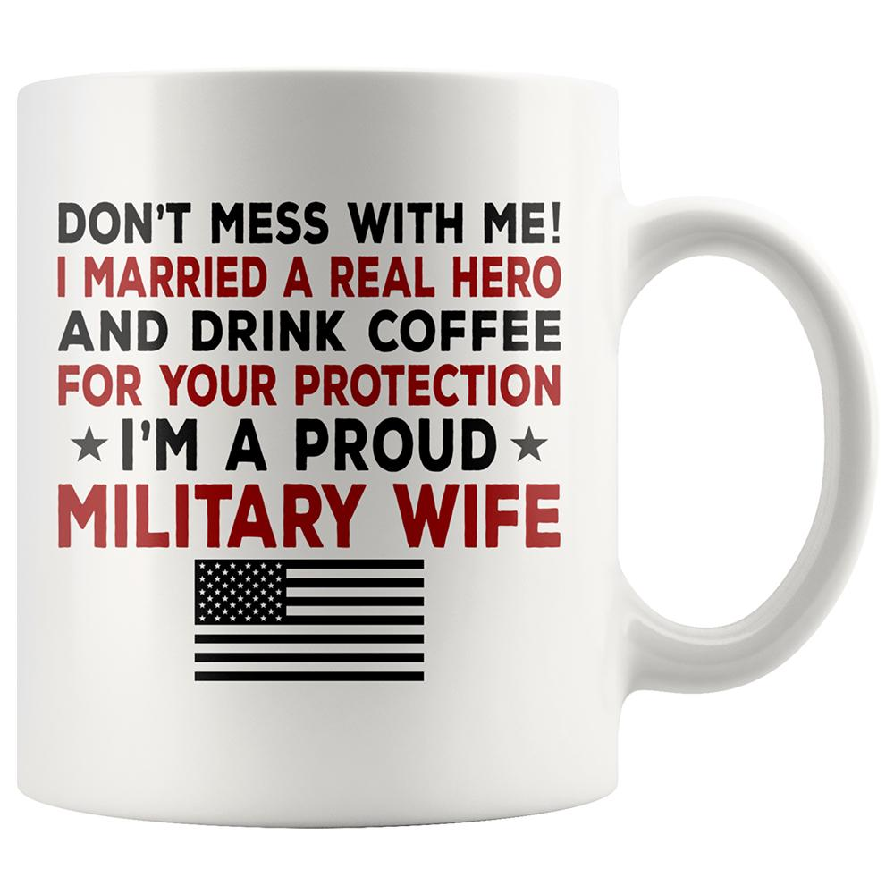 Proud Military Wife Coffee Mug | Heroic Defender