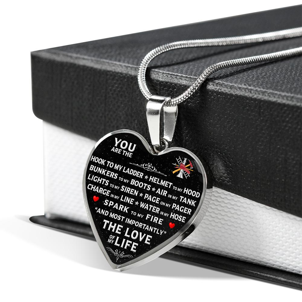 "You Are The ""Love Of My Life"" Firefighter Necklace 