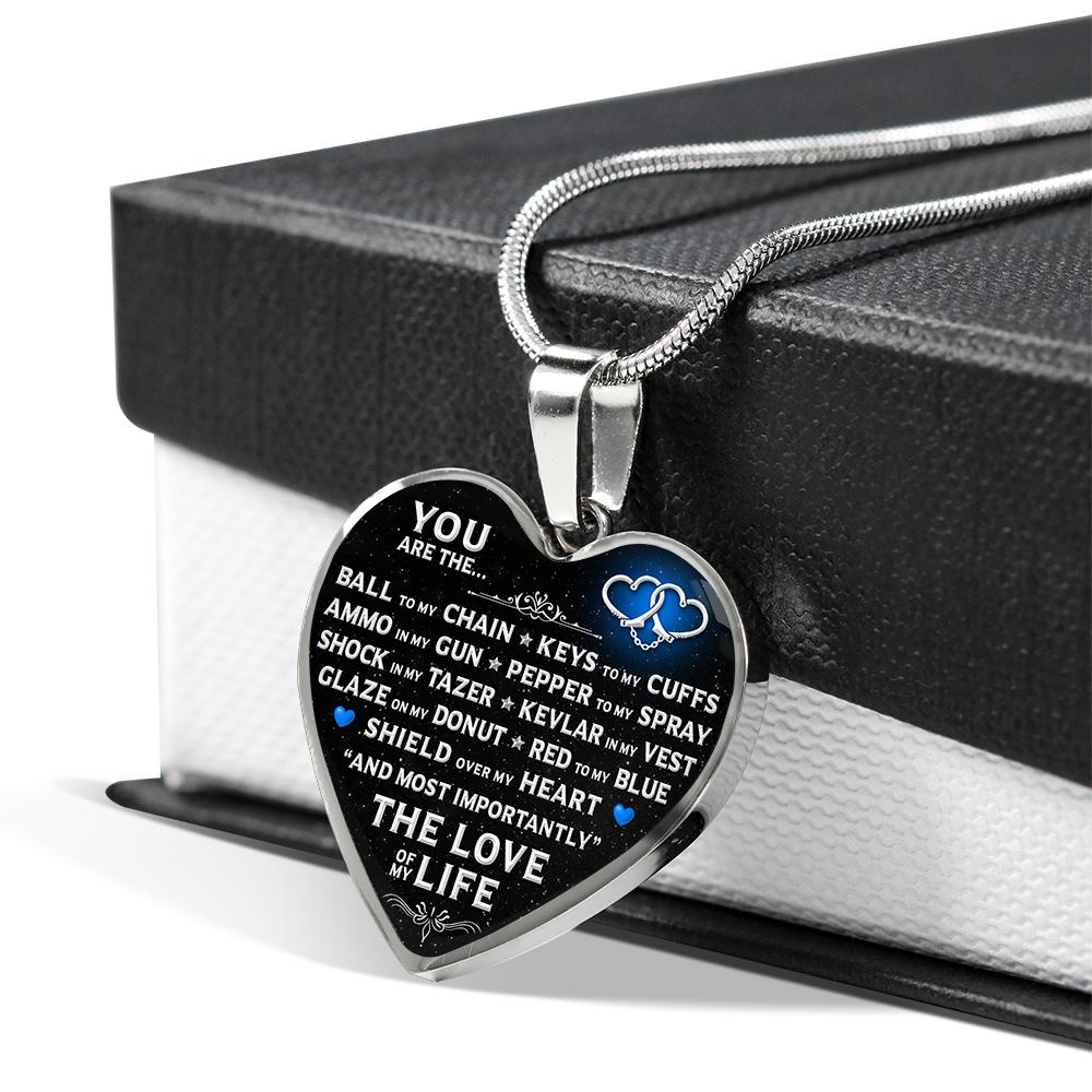 "You Are The ""Love Of My Life"" Police Necklace 