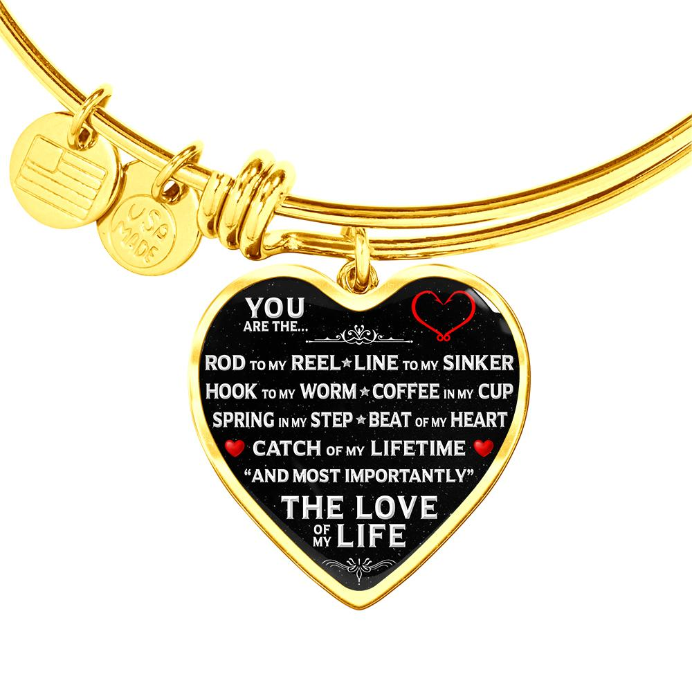 "You Are The ""Love Of My Life"" Fishing Bracelet 