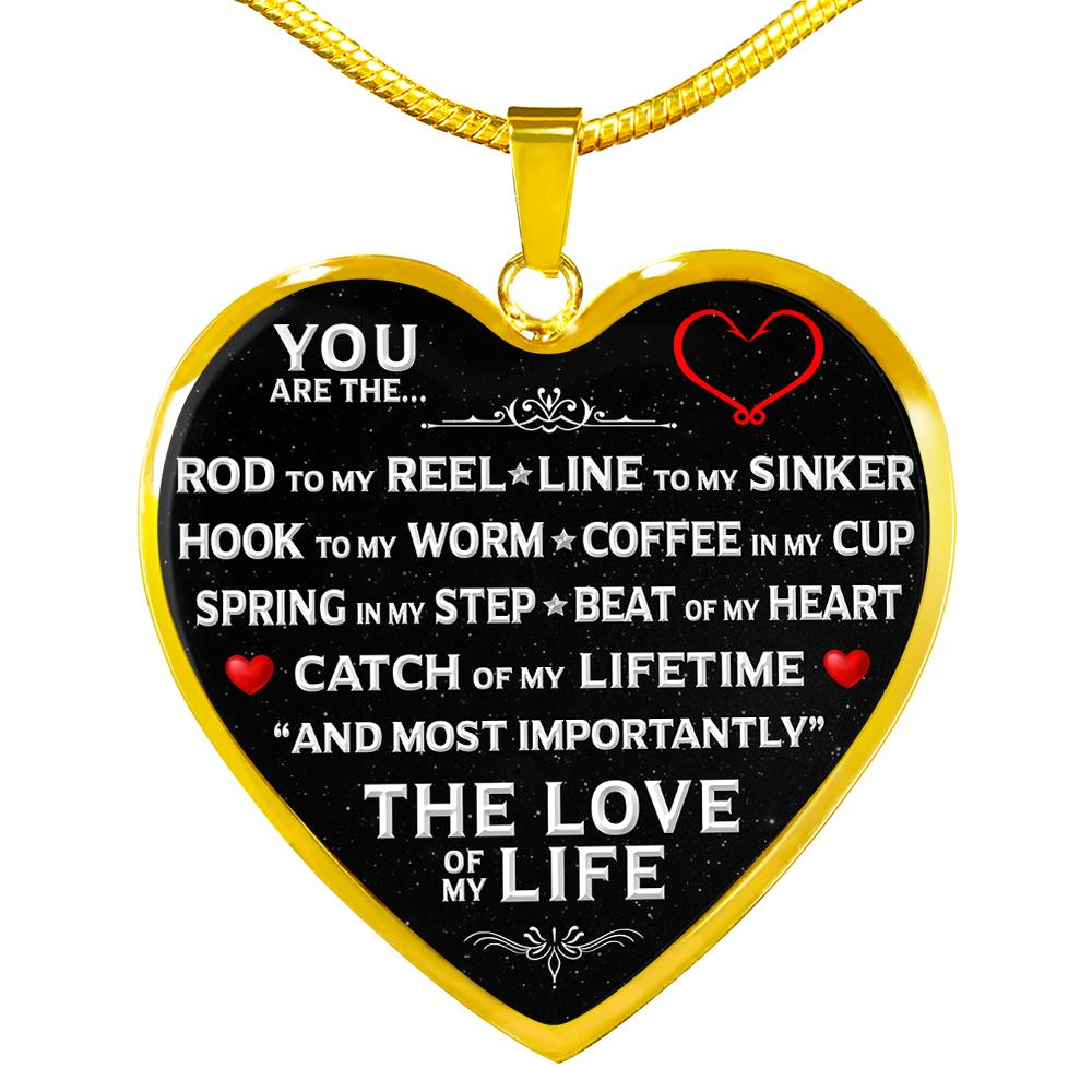 "You Are The ""Love Of My Life"" Fishing Necklace 