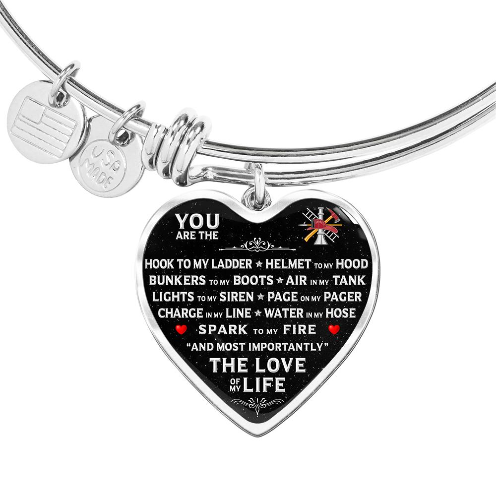 "You Are The ""Love Of My Life"" Firefighter Bracelet 