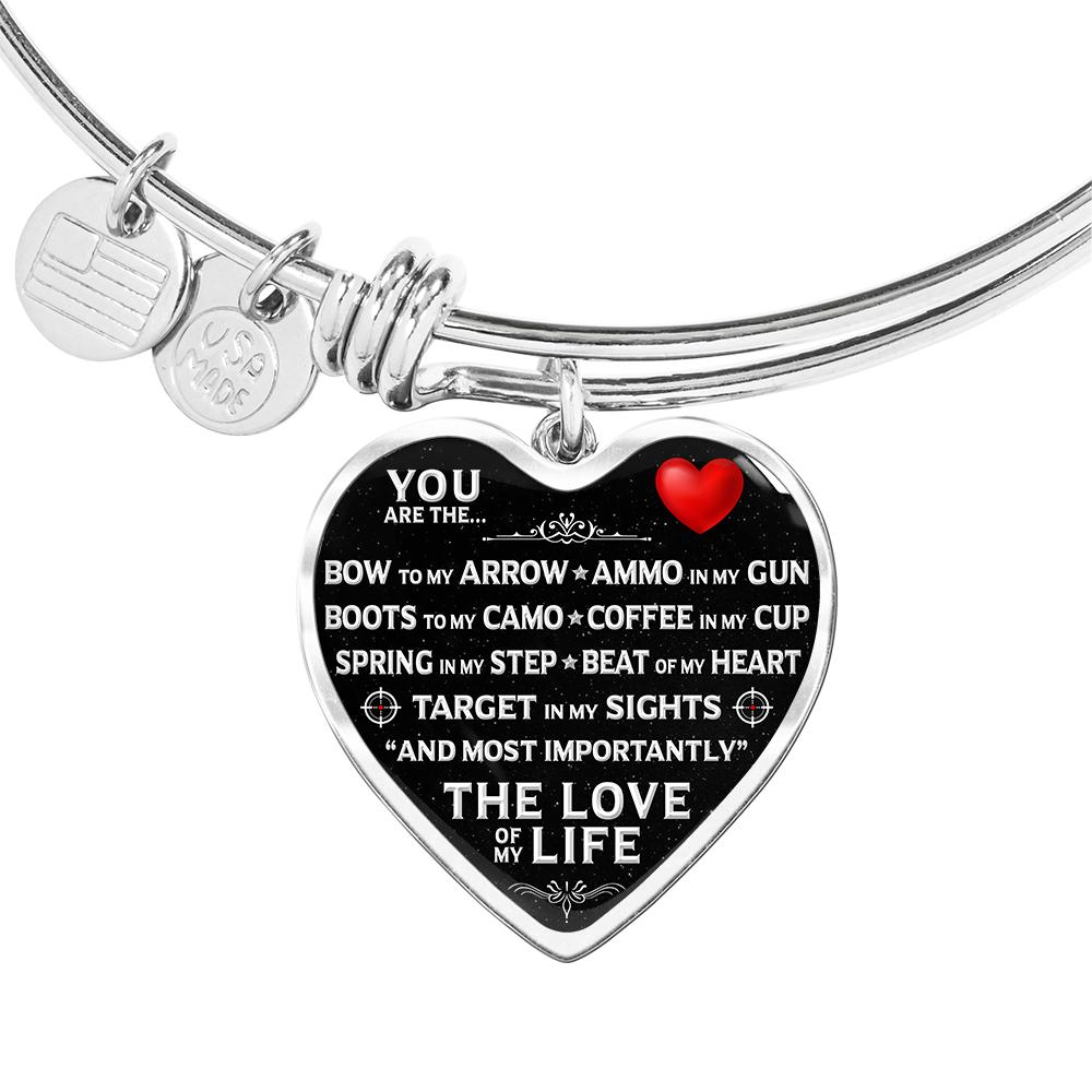 "You Are The ""Love Of My Life"" Hunter Bracelet 