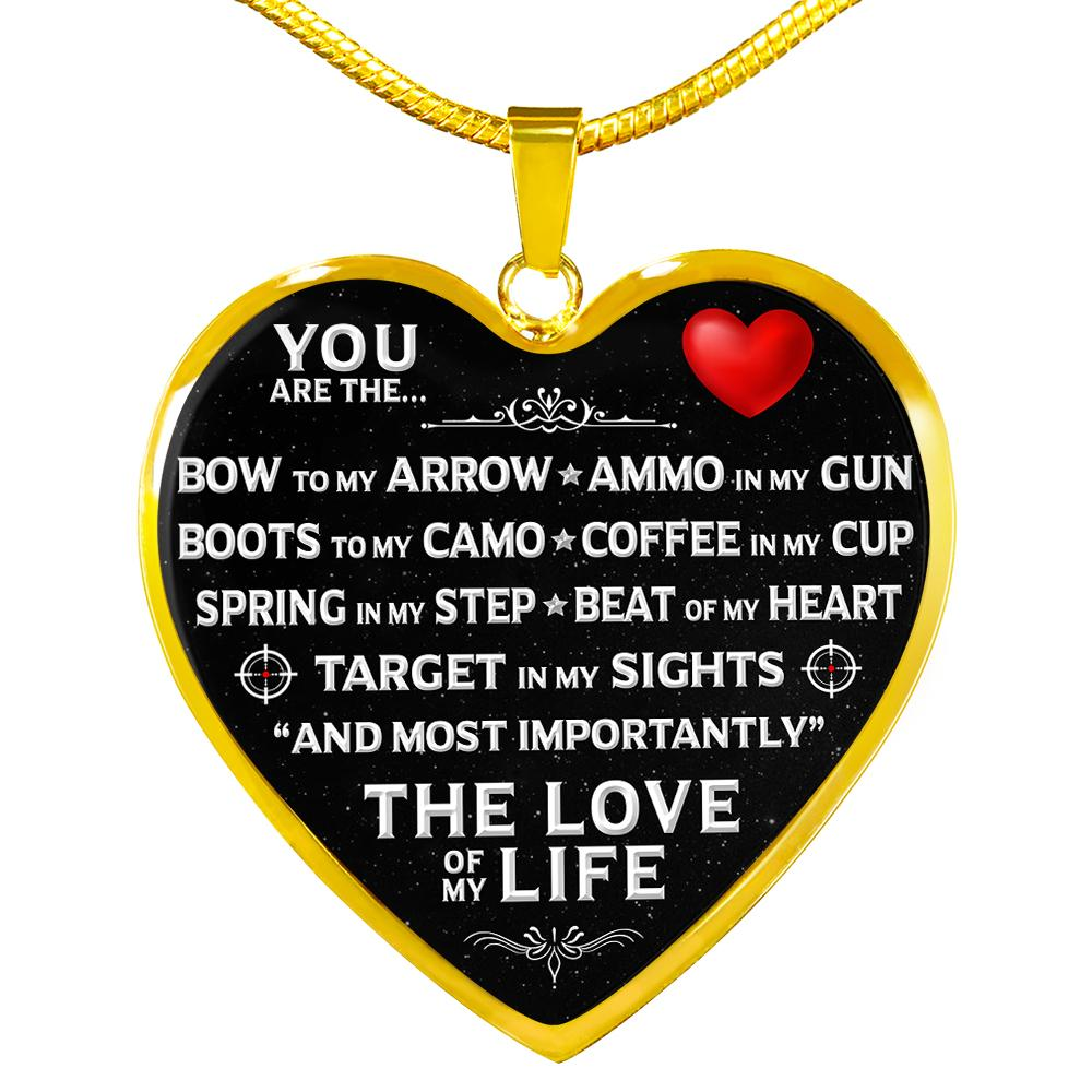 "You Are The ""Love Of My Life"" Hunter Necklace 