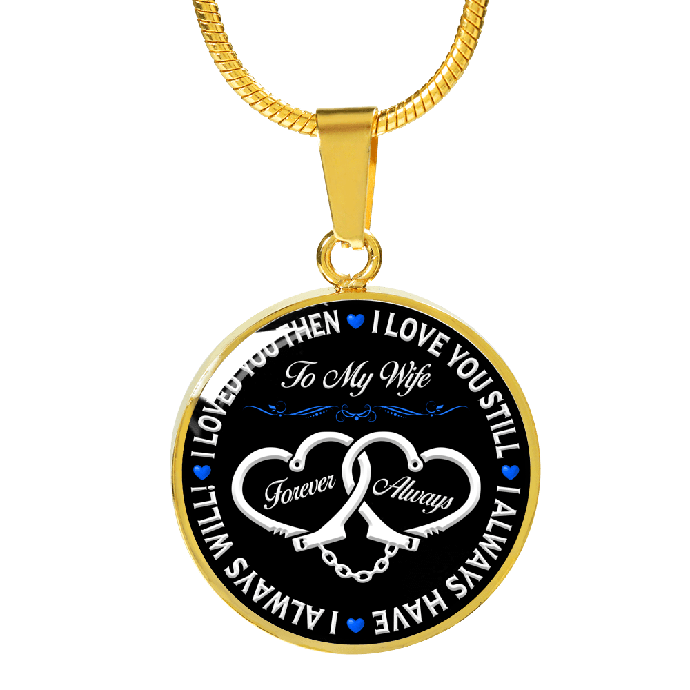 "Police Wife ""Forever & Always"" Necklace 