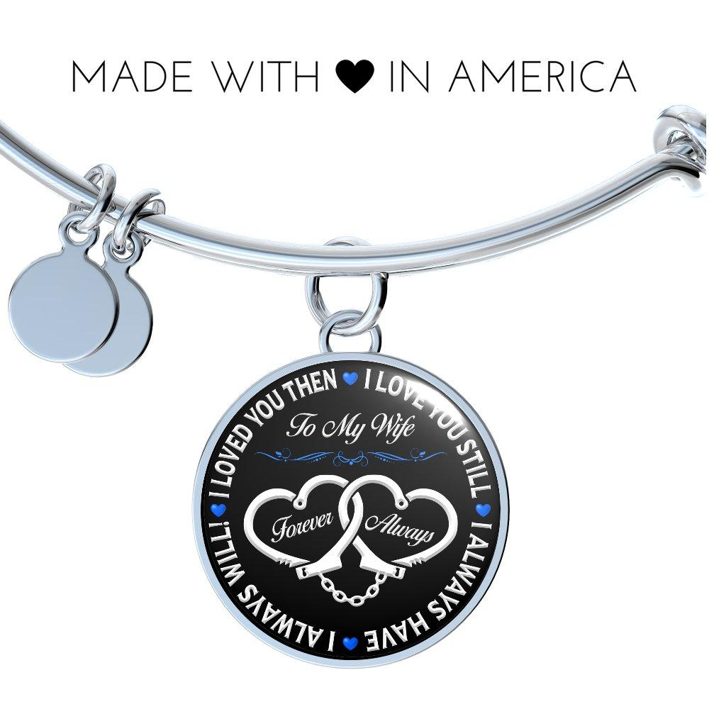 "Police Wife ""Forever & Always"" Bangle Bracelet 