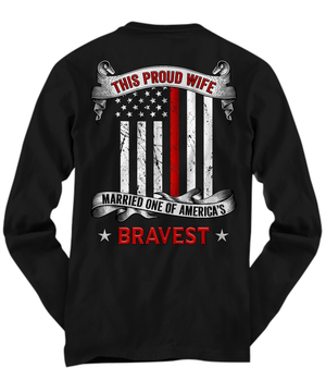 Proud Firefighter Wife Thin Red Line Shirt | Heroic Defender