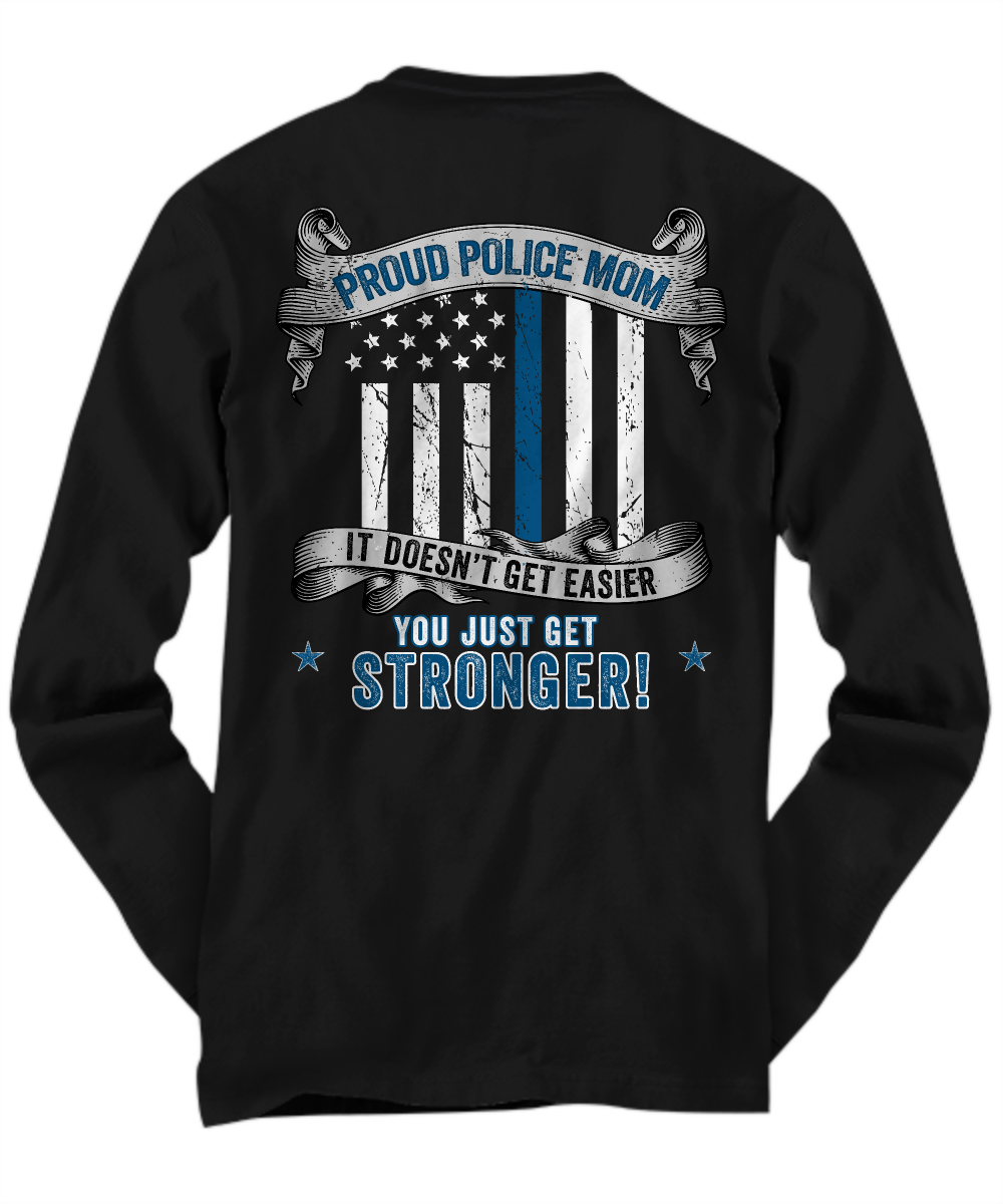 Strong Police Mom Shirt | Heroic Defender