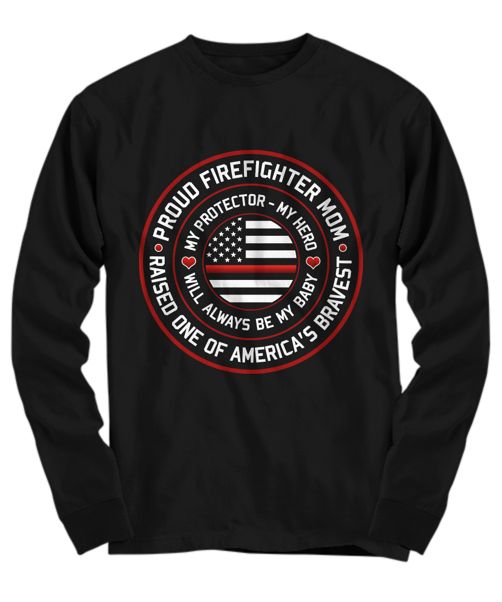 Proud Firefighter Mom Shirt | Heroic Defender