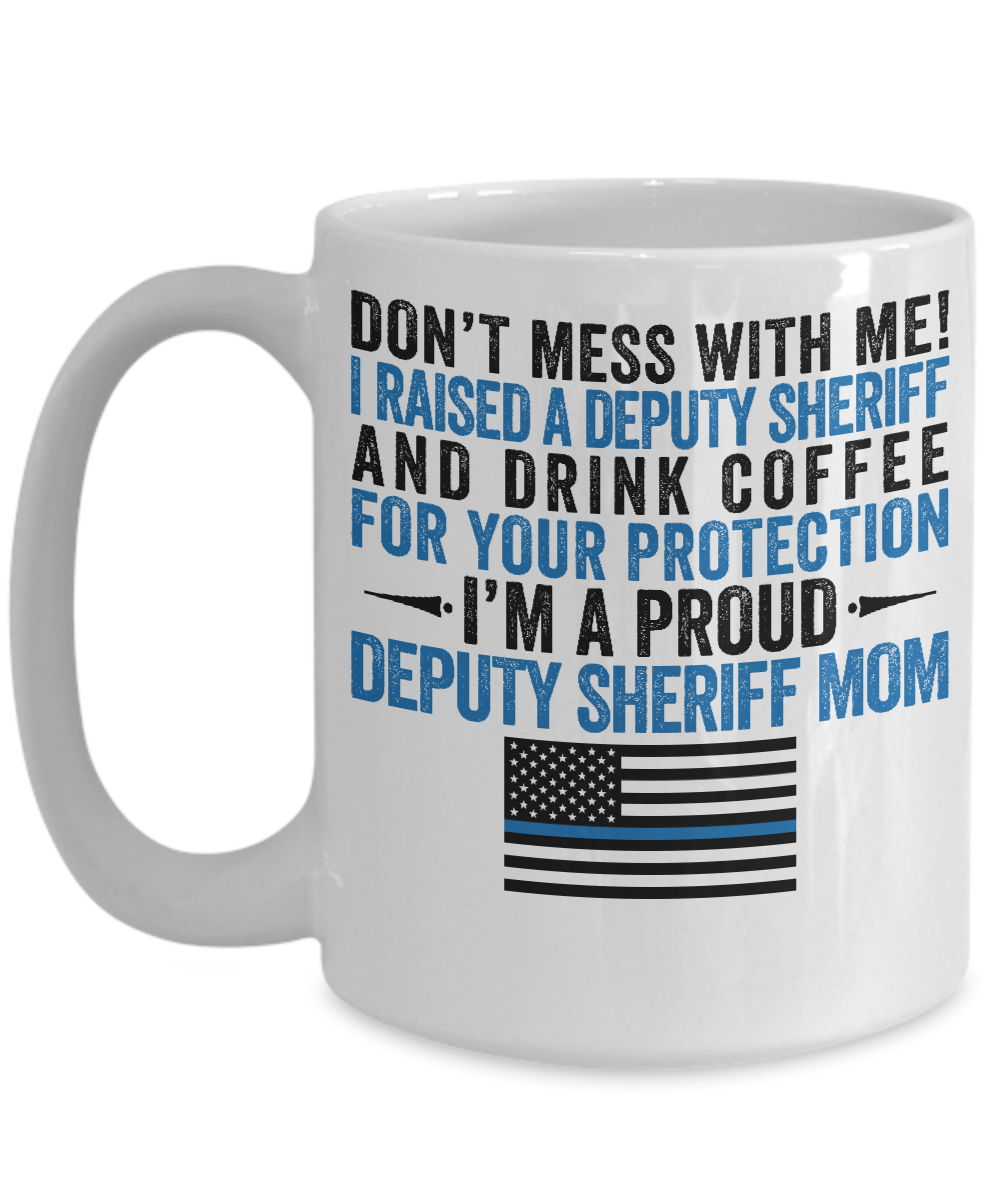 Deputy Sheriff Mom Coffee Mug | Heroic Defender