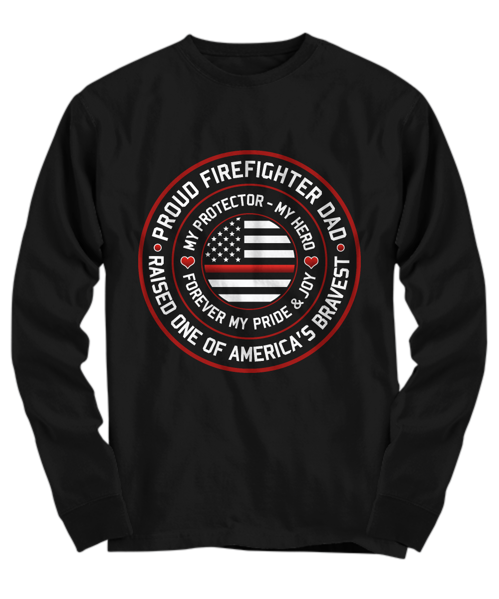 Proud Firefighter Dad Shirt | Heroic Defender