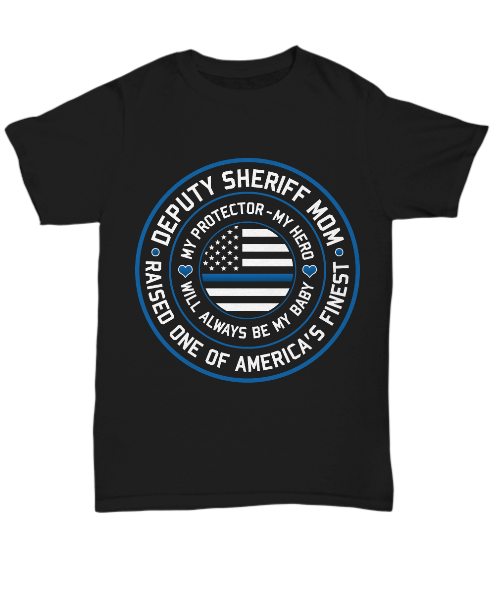 Deputy Sheriff Mom Shirt - Heroic Defender
