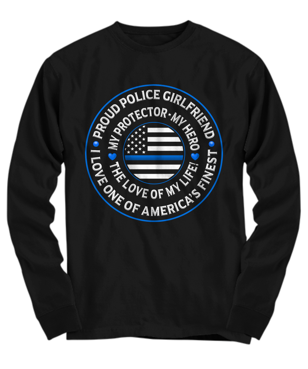 "Police Girlfriend ""Love of My Life"" Shirt 