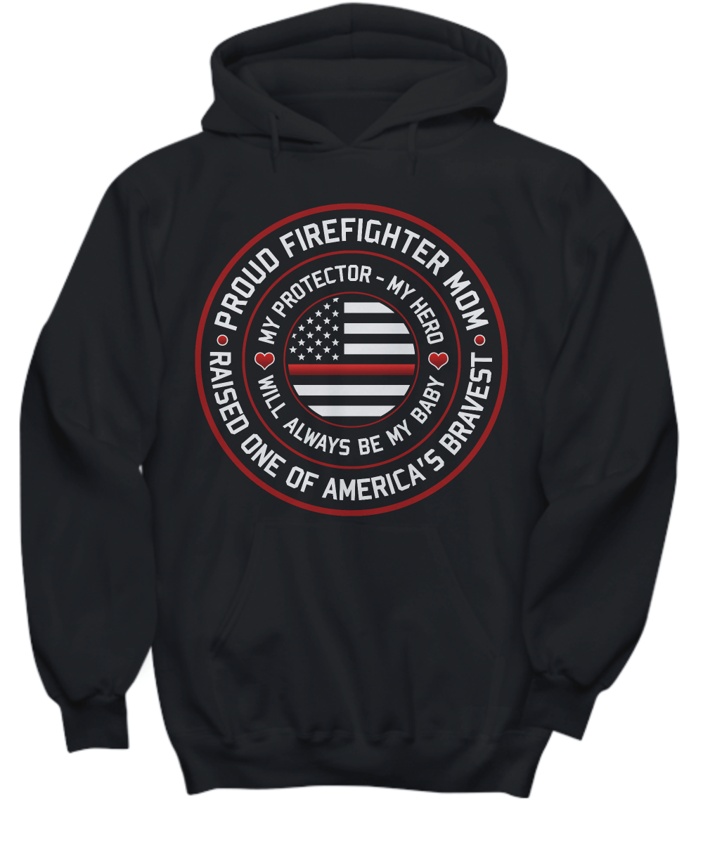 Proud Firefighter Mom Hoodie | Heroic Defender