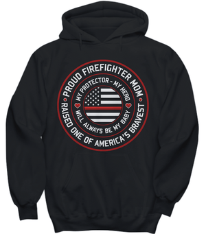 Proud Firefighter Mom Hoodie - Heroic Defender