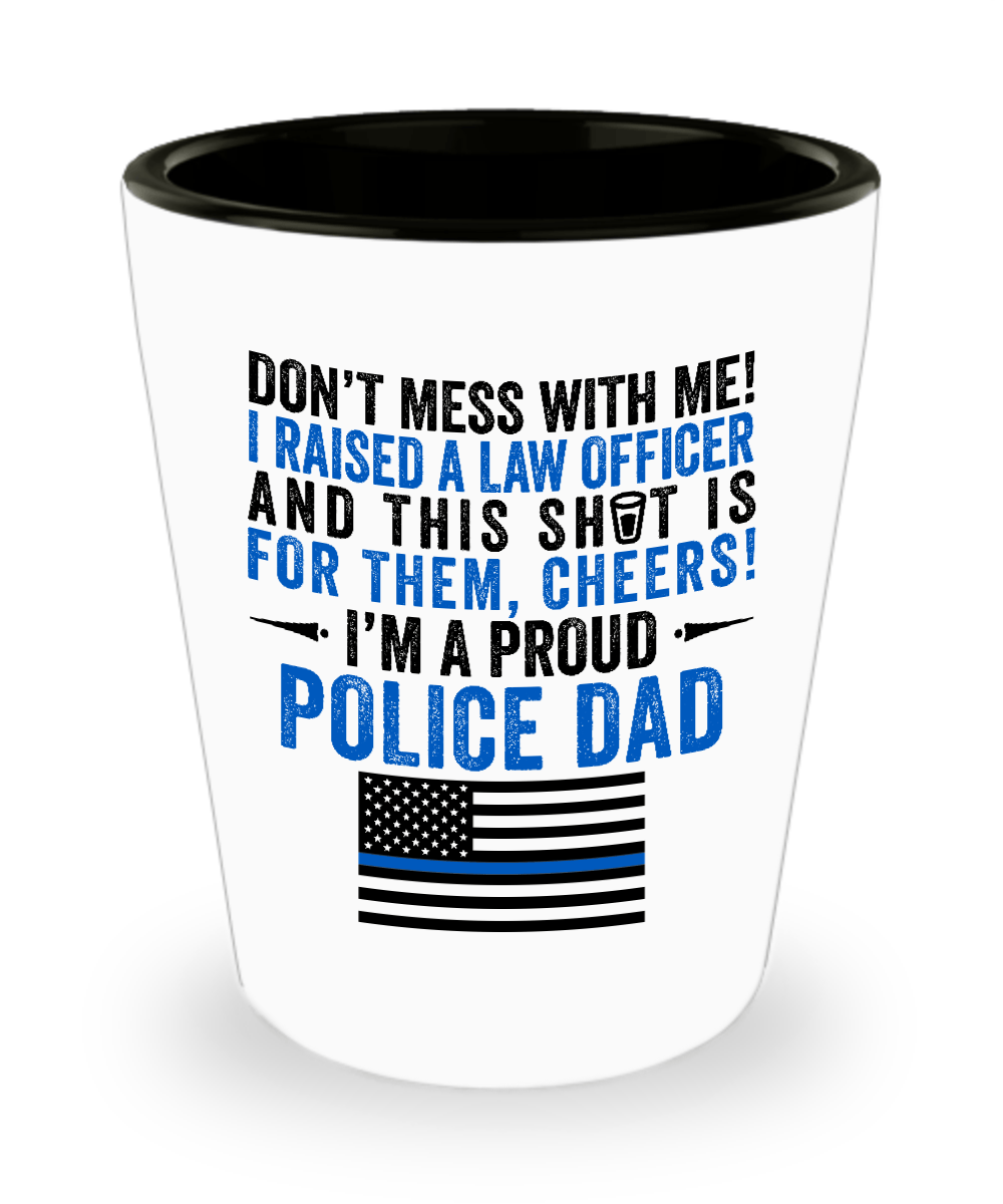 Proud Police Dad Shot Glass | Heroic Defender