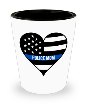 Police Mom Thin Blue Line Shot Glass | Heroic Defender