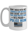 Proud Police Mom Coffee Mug | Heroic Defender