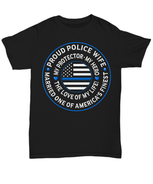 "Police Wife ""Love of My Life"" Shirt 