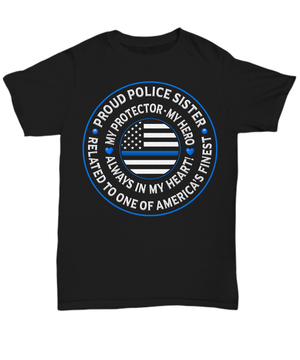 "Police Sister ""Always In My Heart"" Shirt 
