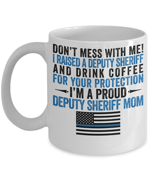 Deputy Sheriff Mom Coffee Mug - Heroic Defender