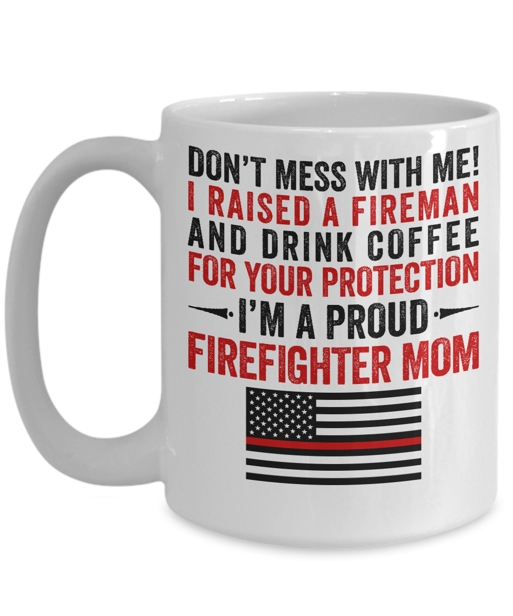 Proud Firefighter Mom Coffee Mug | Heroic Defender