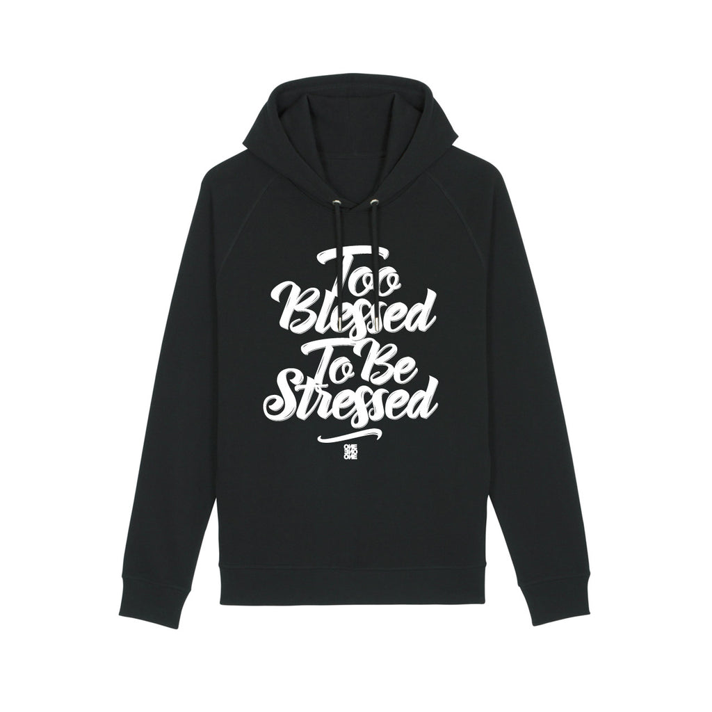 ONE ONE ONE - Hoodie Unisexe - Too Blessed - Noir