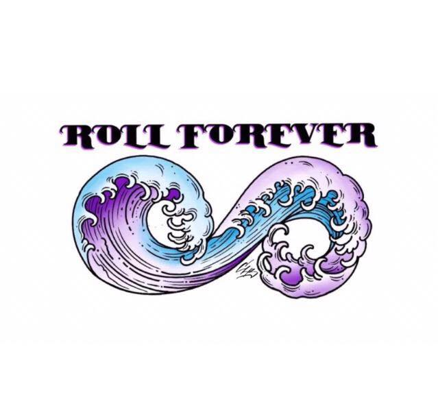 Roll Forever Starting Today