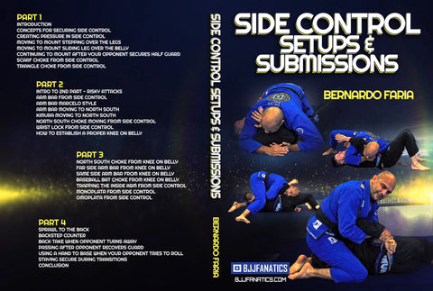 Side Control Setups & Submissions by Bernardo Faria