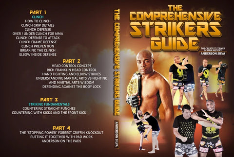 Comprehensive Strikers Guide by Anderson Silva
