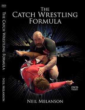 "The cover for a catch wrestling technique instructional dvd called ""The Catch Wrestling Formula"" taught by Neil Melansons"