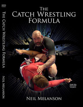 Catch Wrestling Formula by Neil Melanson
