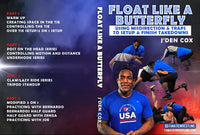 Float Like a Butterfly by J'Den Cox