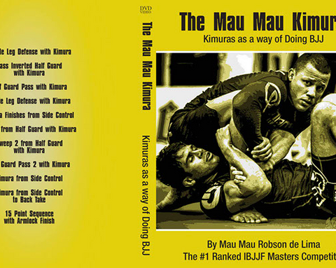 Mau Mau - The Mau Mau Kimura - Kimuras as a Way of Doing BJJ (On Demand)