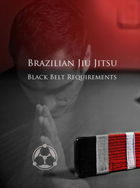 Brazilian Jiu Jitsu Black Belt Requirements by Roy Dean Digital