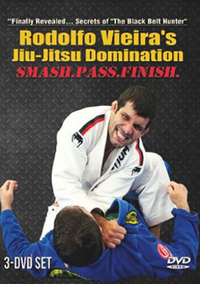 Jiu-Jitsu Domination (Smash. Pass. Finish) By Rodolfo Vieira