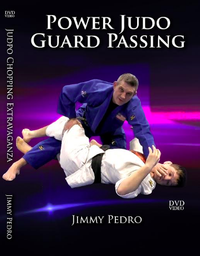 The Power Judo Guard Passing by Jimmy Pedro