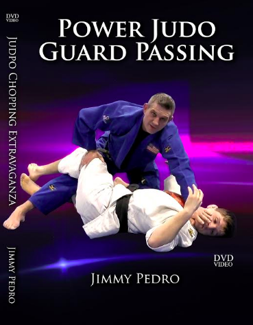 The Power Judo Guard Passing DVD by Jimmy Pedro