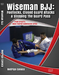 Wiseman BJJ by Rodrigo Cavaca (Footlocks, Closed Guard Attacks & Stopping The Guard Pass )