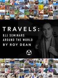 Travels: BJJ Seminars Around the World Digital Only by Roy Dean