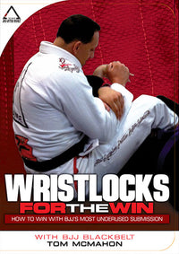 Wrist Locks for the Win by Tom McMahon DVD