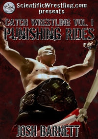 Punishing Rides Catch Wrestling by Josh Barnett