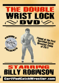 The Double Wrist Lock DVD by Billy Robinson